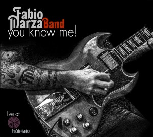 Fabio-Marza-Band-You-Know-Me
