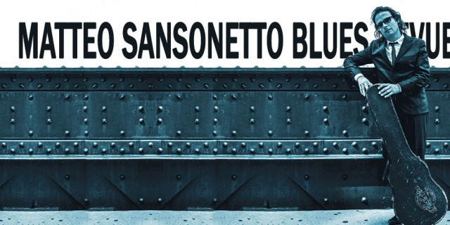 Matteo Sansonetto Blues Revue