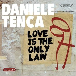A-Z Blues Daniele Tenca Love Is The Only Law