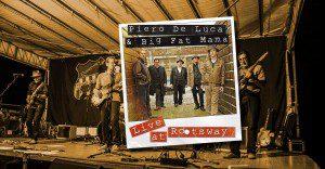 Piero De Luca & Big Fat Mama Live at Rootsway Festival