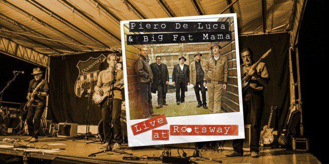 Un successo il nuovo CD di Piero De Luca & Big Fat Mama