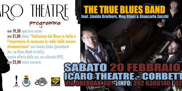 THE TRUE BLUES BAND & FRIENDS: UNA SERATA DA AMICI, CON AMICI, PER GLI AMICI!