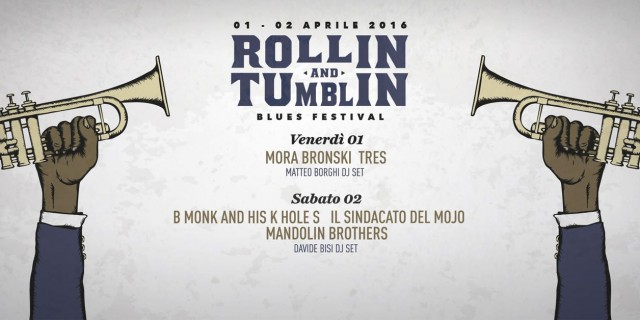 Anche Mora & Bronski e i Mandolin' Brothers al Rollin' and Tumblin' Blues Festival 2016