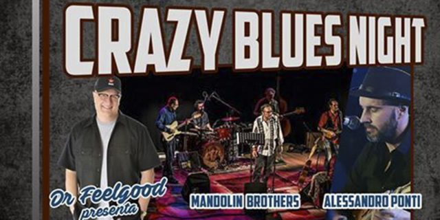Crazy Blues Night | Dr. Feelgood presenta i Mandolin' Brothers