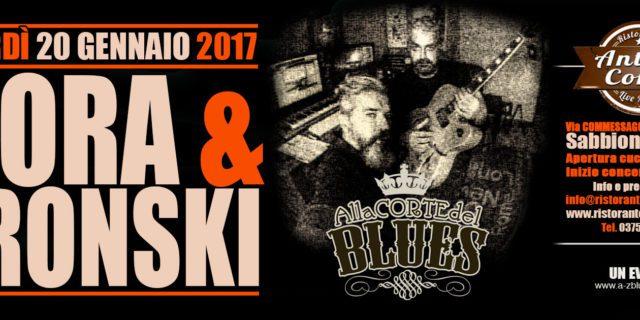 """Venerdì 20 gennaio torna """"Alla Corte del Blues"""" con Mora & Bronski"""