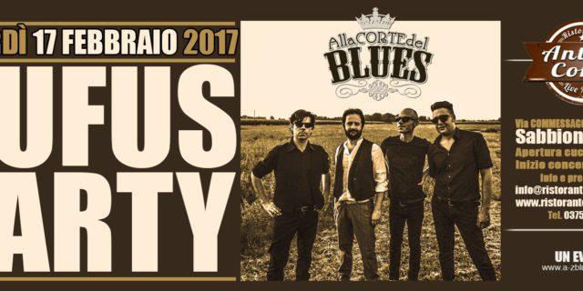 """Venerdì 17 febbraio """"Alla Corte del Blues"""" con i RUFUS PARTY"""