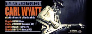 Carl Wyatt, Italian Spring Tour 2017, grafica Antonio Boschi WIT grafica & comunicazione