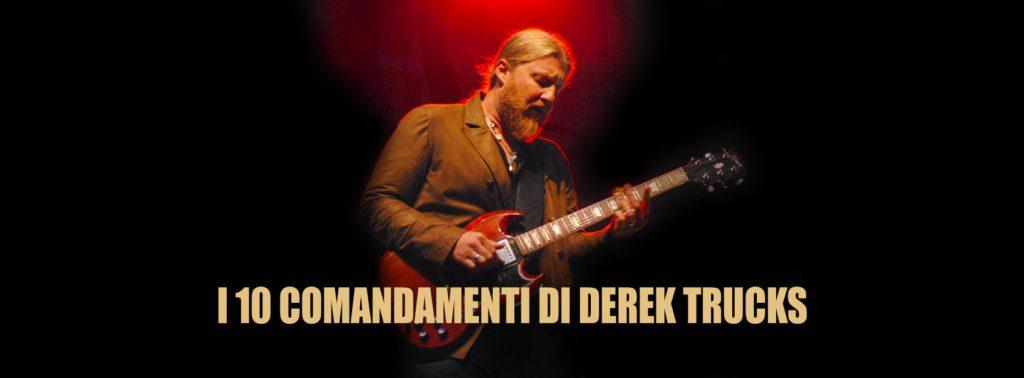 Derek Trucks e i 10 comandamenti per le jam sessions